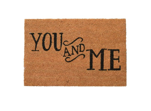 They have THE cutest doormats. This is the You and Me Doormat for $45. I love it so much it is on our wedding registry!